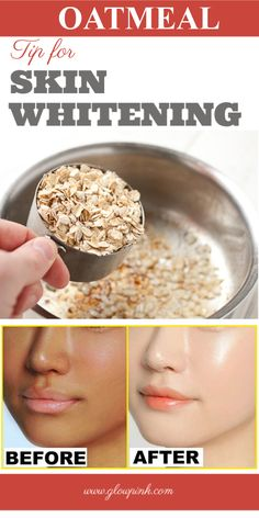 Oatmeal trick for skin whitening that can do wonder to your skin - Skin Whitening - Skin Care Beauty Tips For Face, Natural Beauty Tips, Health And Beauty Tips, Beauty Skin, Health Tips, Beauty Makeup, Health Care, Beauty Hacks, Homemade Skin Care