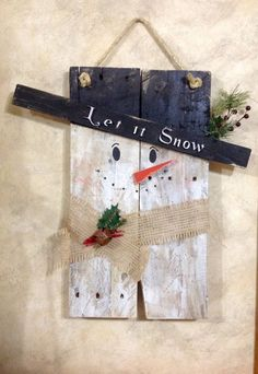 Snowman Repurposed Primitive Pallet Wood Snowman Door Hanging or Wall Sign, Let it Snow Winter Decor