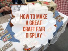 Craft Fair Secrets: How to make a great craft fair display #craftfairideas #craftfairdisplay