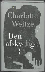 'Den afskyelige' af Charlotte Weitze