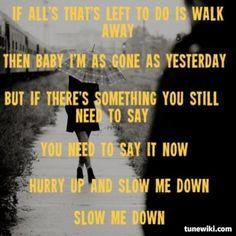 slow me down sara evans lyrics