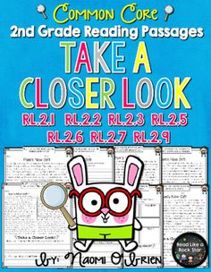 This product is perfect for second graders that are working on the Common Core Literacy Standards! Each story in this pack will help you teach, assess, or give your students independent practice with standards RL.2.1, RL.2.2, RL.2.3, RL.2.5, RL.2.6, RL.2.7, and RL.2.9.The standards are listed at the top of each page, so that you can easily identify which standard you are targeting.Students will learn how to take a closer look at what they read, in order to deepen their understanding and…