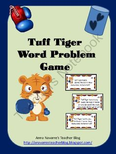 Tuff Tiger Word Problem Game from Mrs. Navarres Shop on TeachersNotebook.com -  (7 pages)  - Tuff Tiger Word Problem Game