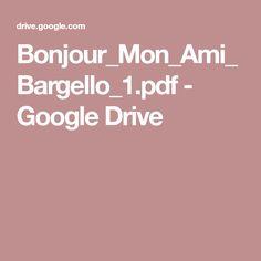 Bonjour_Mon_Ami_Bargello_1.pdf - Google Drive