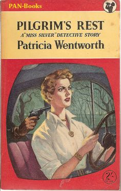 Pilgrim's Rest by Patricia Wentworth Story Writer, Best Mysteries, Human Soul, Human Nature, Book Nooks, Classic Books, Pulp Fiction, Pilgrim, Great Books