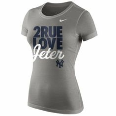 Nike Derek Jeter New York Yankees Ladies 2Rue Love T-Shirt - Gray Mlb  Yankees 96bbc7b58a2c