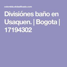 Divisiónes baño en Usaquen. | Bogota | 17194302 Music Party, Dentists, Health And Beauty