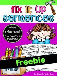 "This packet is a 5 page FREEIE of Fix it up sentences.- Perfect for kindergarten and first grade students!This packet focuses on the following:-Read the sentence-Fix the sentence by re-writing the sentence correctly. -Some of the ""fix it errors"" include incorrect use of capital letters, lowercase letters, punctuation, misspelled sight words, & spacing.Each page is in the same format that includes a space to write the sentence correctly, illustrate the sentence and a space for a fri"