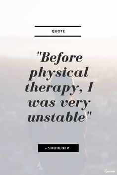 physical therapy quotes for #physiotherapists #physiotherapy