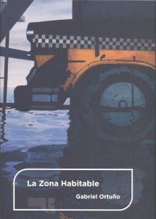 La zona habitable: [exposición] San Martín Centro de Cultura Contemporánea, Las Palmas de Gran Canaria, 18-09-2014 [a] 27-01-2015 / Gabriel Ortuño;[textos Jonathan Allen... (et al.)]. http://absysnetweb.bbtk.ull.es/cgi-bin/abnetopac01?TITN=512467