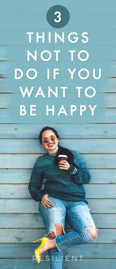 You want to be happy, who doesn't? However, you might engage in unhelpful behaviors that thwart your success. Whether you procrastinate, feed negative self-talk, or don't rest your mind, you lower your potential to create happiness. Here are 3 things not to do if you want to be happy. #happy