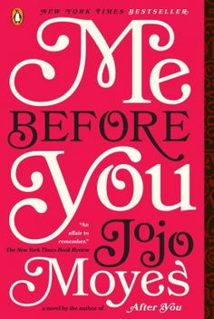 Join us to discuss Me Before You by Jojo Moyes on Monday, March 20 at 6:30pm.