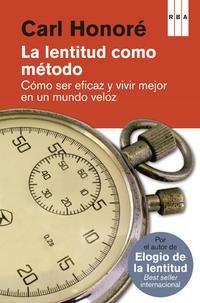 C. Honoré La lentitud como método