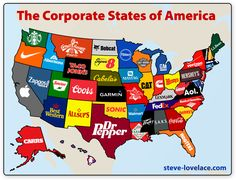 """The Corporate States of America — Steve Lovelace // """"This is a map of """"The Corporate States of America"""". For each of the fifty states (and the District of Columbia), I selected a corporation or brand that best represented the states. My criteria are subjective, but in each case, I picked a brand that a) has ties to that state and b) is still in business (as of 2013)."""""""