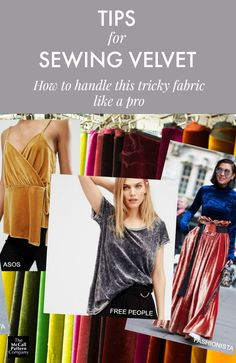 Velvet can be a tricky fabric to sew. Here are some helpful tips from Marcy Tilton and McCall Pattern Company on how to sew velvet without tears.