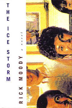 The Ice Storm by Rick Moody. (This is the first-edition hardcover from 1994.)