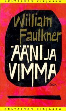 Ääni ja vimma | Kirjasampo.fi - kirjallisuuden kotisivu Shakespeare, Books, Libros, Book, Book Illustrations, Libri