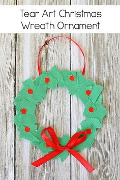 Homemade Christmas Ornament for Kids: Tear Art Christmas Wreath- perfect for toddlers, preschool, and kindergarten! ~ BuggyandBuddy.com