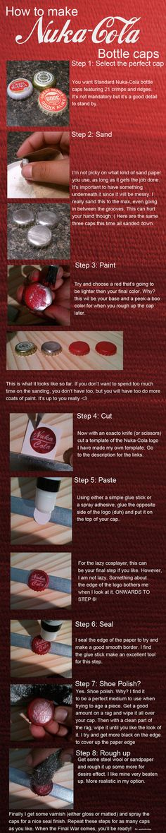 How to make your own, very authentic Nuka Cola caps from the Fallout series.