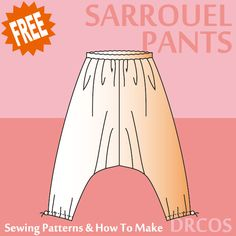 Sarrouelpants sewing patterns & how to make