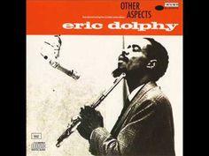 Eric Dolphy - Inner Flight I