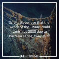 There is a debate whether the wreck of the Titanic should be save or if nature should take its course #titanic #fact #history