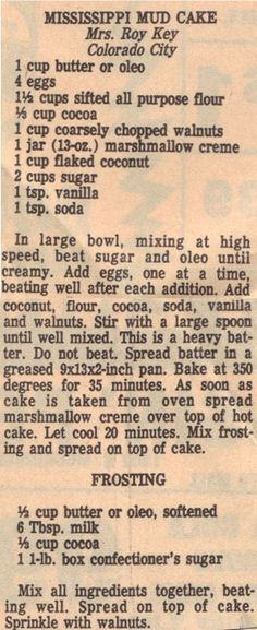 My Grandma Ivey always made this cake for me. Makes me miss her, gonna make it this weekend! Mississippi Mud Cake Recipe Clipping | RecipeCurio.com