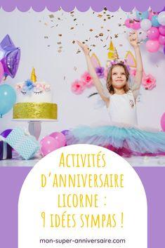 Jeux en extérieur et en intérieur, animations de loisirs créatifs… tu trouveras pleins d'idées variées pour organiser des activités d'anniversaire licorne. Frozen Birthday, Unicorn Birthday Parties, Birthday Cake, Organiser, Celine, Frame, Kids Part, Birthday Party Games, Unicorn Birthday