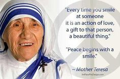 Girls Timber Wolves learn about Blessed Mother Teresa Great Quotes, Quotes To Live By, Inspirational Quotes, Amazing Quotes, Saint Teresa Of Calcutta, Mother Teresa Quotes, Mother Teresa Prayer, Blessed Mother, Smile Quotes