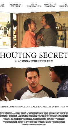 Directed by Korinna Sehringer.  With Chaske Spencer, Q'orianka Kilcher, Tyler Christopher, Gil Birmingham. Shouting Secrets is a hopeful and heartwarming, universal story taking place in a present day Native American family. It's a story that is at once about the constancy and the fragility of love, as well as the importance of family.