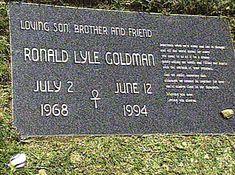 Ronald Goldman.  Murdered with Nicole Brown Simpson  ,,,,,  Pierce Brothers Valley Oaks Memorial Park , Westlake Village , Ca.