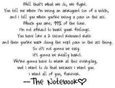 My favorite quote from the notebook and my husbands vows! <3