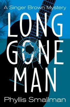 Long Gone Man by Phyllis Smallman (Sept. 2013)