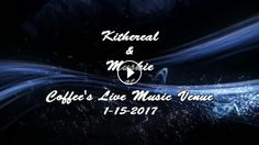 Kithereal & Muskie @ Coffee's Live Music Venue 1-15-2017 Coffee's Live Music Venue SLurl: http://maps.secondlife.com/secondlife/Tharu/93/144/25 ht...