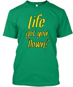 Life got you down? Just Go Bowling | Teespring