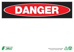 Danger Blank Header Recycled Plastic Sign - 10x14 - ZING 2088 - Each