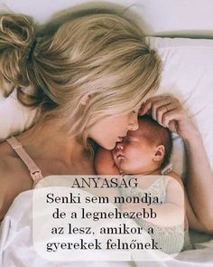 Anyaság...♡ Greek Quotes, Say Something, Einstein, Motivational Quotes, Personal Care, Sayings, Beauty, Mothers, Motivation Quotes