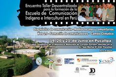 #Comunicadores #Indígenas, #Autoidentificación, #Migrantes, #Petróleo, #Quechuas, #Consulta y otras inf.