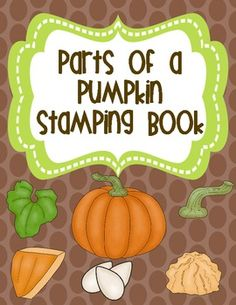Parts of a Pumpkin Stamping Book FREEBIE