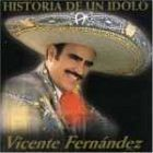 Historia De Un Idolo 1 by Vicente Fernandez on sale now. cd