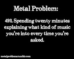 Explaining music you like | Metal Problems