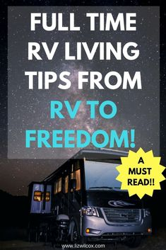 The best full time RV Living tips from Kerensa and Brandon of RV to Freedom during an interview with Liz Wilcox from The Virtual Campground. Learn which motorhome may be right for you, more about the RV lifestyle, tips for downsizing before hitting the ro