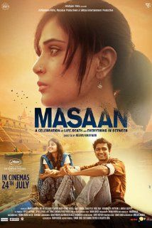 Masaan (colloquial for crematorium) - On life springing up from the bowels of death