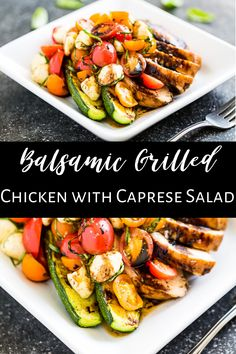 We make these Balsamic Grilled Chicken with Caprese Salad all summer long. It's great for both weeknights and entertaining because it's so easy to make and it's a showstopper. We usually serve it with grilled zucchini, but it's great over lettuce or spinach as a salad too.  #glutenfree #cleaneating #realfood #capresesalad
