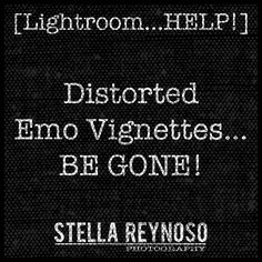 [Lightroom...HELP!] Distorted Emo Vignettes...Be Gone!