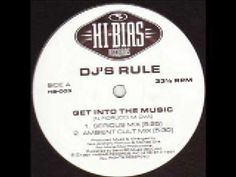 DJ's Rule - Get Into The Music (Ambient Cult Mix)