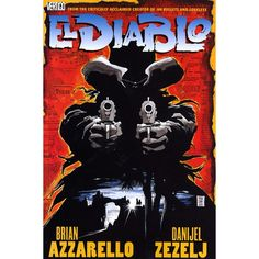 El Diablo by Brian Azzarello & Danijel Zezel for $5! http://booksandbits.org.au/comic-adult/538-el-diablo-981401216252.html #eldiablo #brianazzarello #booksandbits #books #booksforsale #sale #secondhandbooks #secondhandbooksforsale #secondhand #used #buy #sell #cheap #cheapbooks #comicbooks #comics #comicbooksforsale
