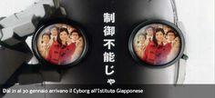 Dal 21 al 30 gennaio arrivano il Cyborg all'Istituto Giapponese
