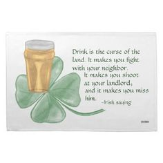Beer & Shamrock/Irish Saying Kitchen Towel.  Show your Irish Pride with this Hand-Drawn Beer and Shamrock.