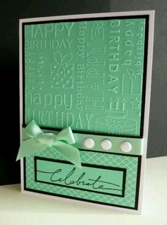 Happy Birthday embossed Cards and Paper Crafts at Splitcoaststampers Handmade Birthday Cards, Happy Birthday Cards, Greeting Cards Handmade, Diy Birthday, Birthday Images, Birthday Quotes, Birthday Greetings, Birthday Wishes, Happy Birthdays